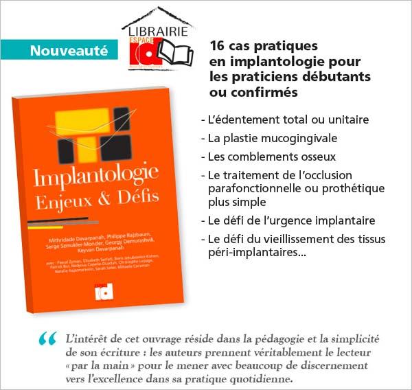 Implantologie. Enjeux et Défis